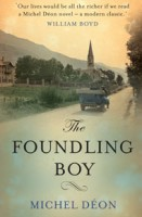 The Foundling Boy by Michel Déon. tr. Julian Evans